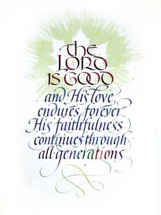 The love of God endures forever, Psa 100:5, bible, scripture, verse, passage