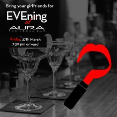 Calling out to all the lovely ladies of the city! Get #weekend ready with your girlfriends while you sip delicious cocktails, with our compliments, at an EVEning at Aura!