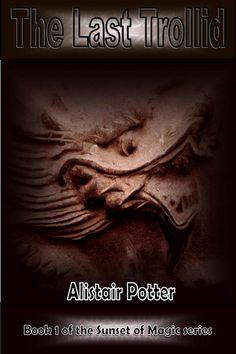 New cover -5 STAR rating on Readers' Favorite https://readersfavorite.com/book-review/the-last-trollid + 5 Star Amazon UK review! https://www.amazon.co.uk/Last-Trollid-Sunset-Magic-Book-ebook/dp/B00KBXHR7U/ref=as_sl_pc_tf_til?tag=authalispott-21&linkCode=w00&linkId=&creativeASIN=B00KBXHR7U