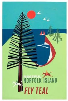 Travel poster by Arthur Thompson, 'Restful Norfolk Island' Fly Teal. Travel Ads, Airline Travel, 1950s Posters, Posters Australia, Australian Vintage, Norfolk Island, Air New Zealand, Vintage Travel Posters, Vintage Airline