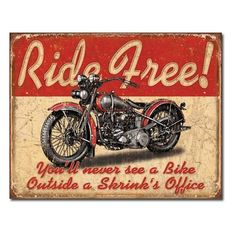 Ride Free Motorcycle Vintage Tin Sign
