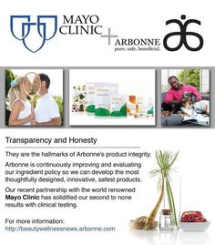 Arbonne partners with the Mayo Clinic- what a dream team! www.crystalfisher.arbonne.com