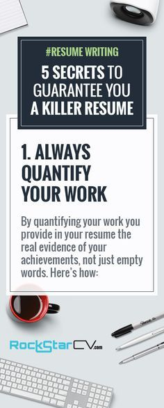 #RESUME WRITING ADVICE: #1. Always quantify your work A great resume tells your #employer exactly what any good ad tells their customers: if you buy this product (here this would be you), you will get these specific, direct benefits.