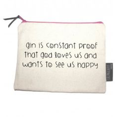 Lola and Gilbert London Gin Is Constant Proof That God Loves Us And Ju... ($17) ❤ liked on Polyvore featuring beauty products, beauty accessories, bags & cases, make up bag, toiletry kits, toiletry bag, make up purse and cosmetic purse