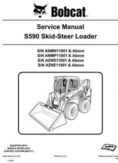 30 best bobcat manuals images on pinterest skid steer loader bobcat parts bobcat skid steer loader s590 s n anmn anmp aznd azne 11001 & up workshop service manual