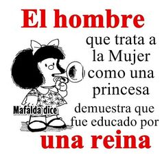 Su madre. Motivational Phrases, Inspirational Quotes, Mafalda Quotes, Love Quotes, Funny Quotes, Pinterest Memes, Powerful Quotes, Spanish Quotes, Meaningful Quotes
