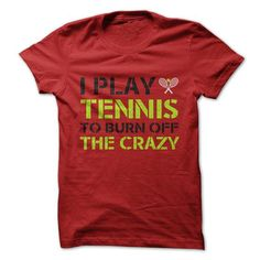 I Play Tennis T Shirts, Hoodies. Check price ==► https://www.sunfrog.com/Fitness/I-Play-Tennis-.html?41382