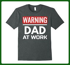 Mens Funny Father Shirts Warning Dad At Work T Shirt XL Dark Heather - Relatives and family shirts (*Amazon Partner-Link)