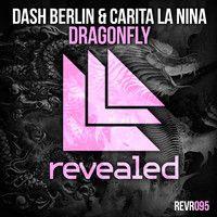 Dash Berlin & Carita La Nina - Dragonfly (Teaser) by Revealed Recordings on SoundCloud