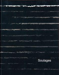 Pierre Soulages - Peinture 1999–2002 catalogue, Galerie Karsten Greve, Paris 2002, French, € 40,-