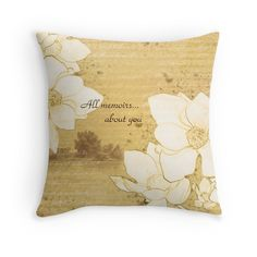 """Sketch ""All memoirs... about you"""" Throw Pillows by floraaplus 