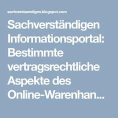 Sachverständigen Informationsportal: Bestimmte vertragsrechtliche Aspekte des Online-Warenhandels  Änderung der Verordnung (EG) Nr. 2006/2004