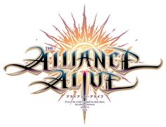 THE ALLIANCE ALIVE -アライアンス・アライブ-