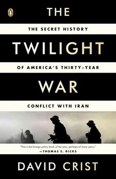 The dramatic secret history of the undeclared, ongoing war between the U.S. and Iran For the past three decades, the United States and Iran have been engaged in an unacknowledged secret war. This conf