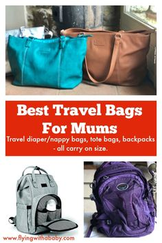 Best Travel Bags For Mums. I've gone through a few travel bags, baby changing bags & carry on's at various stages of flying with a baby, flying with a toddler and now flying with a 3 year old & 6 year old. Here is my round up up of the best travel bags for Mums for the various stages of travelling or flying with kids. Includes the Best Travel Tote For Women & Best Back Pack For Hand Luggage #travelbag #traveltote #travelgear #besttravelbag #miatui #osprey #diaperbag #backpack #rucksuck