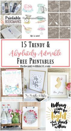 Here are 15 trendy and absolutely adorable free printables to display in your home today! Including vintage, watercolor, and flowers; the staple items for adorableness.