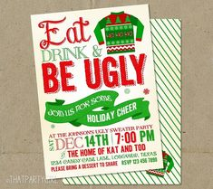 Ugly Sweater Christmas Party Invitations DIY by thatpartygirl <<< I want to have an ugly Christmas Sweater party so bad Tacky Christmas Party, Tacky Christmas Sweater, Ugly Sweater Party, Christmas Party Invitations, Xmas Party, All Things Christmas, Christmas Holidays, Christmas Ideas, Tacky Sweater