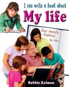 I can write a book about my life By Bobbie Kalman 808 KAL In this book, children will learn how to write an autobiography, a biography of a family member who has influenced their lives, a memoir of an event or special occasion, or even a creative journal on their possible future lives. Children will learn how to interview people and write and recite narratives.
