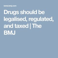 should drugs be legalised article Should drugs be legalized a response to william bennett ben christensen all drugs are different some drugs are seen as social drugs other drugs are able to make.