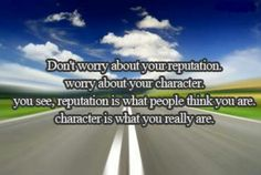 Character is what you really are
