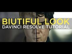 "Davinci Resolve Tutorial - Dramatic ""Biutiful"" Look - YouTube"