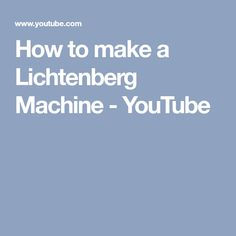 How to make a Lichtenberg Machine - YouTube