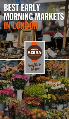 The early bird catches the deal, so bring your Nescafé Azera Coffee to Go and snap up a bargain at one of these morning markets. Places To Travel, Places To See, London Market, Coffee To Go, Things To Do In London, London Life, Early Bird, London Travel, Adventure Is Out There