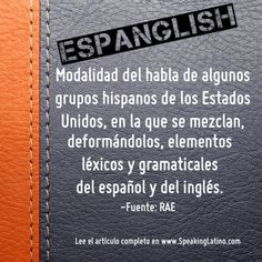 spanglish words the best of the worst spanish language and  espanglish the english and spanish dictionary definition of spanglish by the rae