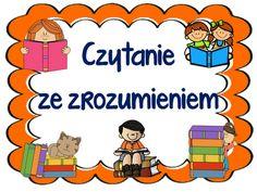 testy- czytanie ze zrozumieniem Polish Language, Asd, Parenting, Teacher, Education, Comics, Blog, Kitchen, Speech Language Therapy
