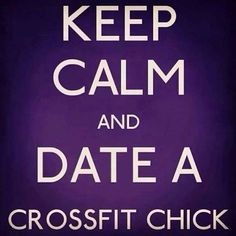 Date a Crossfit Chick
