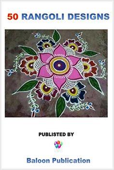 Amazon.com: 50 Rangoli Design: 50 Types of rangoli Kolam