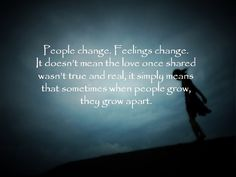 quotes about feelings that change - Google Search