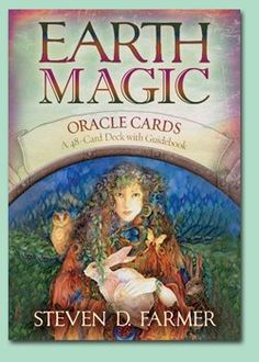 Earth Magic Oracle Cards by Steven D Farmer | The Twisted Willow