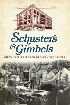 History: For well over a century, Milwaukee shoppers have had Gimbels or Schuster's on the brain. Even if they didn't crave sewing notions or prize-winning apple pies, they were watching holiday parades go by, tuning in for Billie the Brownie's radio updates or losing themselves in front of one of the fabulous window displays. #Wisconsin #history