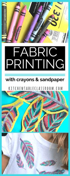 Fabric Printing with Crayons and Sand Paper