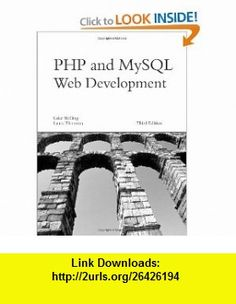 PHP and MySQL Web Development (3rd Edition) (0752063326725) Luke Welling, Laura Thomson , ISBN-10: 0672326728  , ISBN-13: 978-0672326721 ,  , tutorials , pdf , ebook , torrent , downloads , rapidshare , filesonic , hotfile , megaupload , fileserve