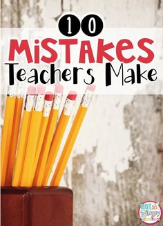 10 mistakes that teachers make that decrease student engagement and classroom management