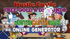 Hustle Castle Hack/Cheats - Working 100% - Get Free Gold and Diamonds [A...