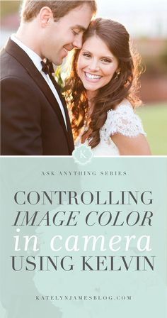 why wedding photographers shoot in kelvin white balance by katelyn james photography