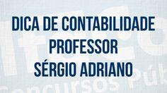 Dica de Contabilidade - Sérgio Adriano - AlfaCon