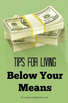 How to Live Beneath Your Means - Frugal Living Mom - Finance tips, saving money, budgeting planner Ways To Save Money, Money Tips, Money Saving Tips, How To Make Money, Saving Ideas, Managing Money, Cash Money, Dave Ramsey, Living On A Budget