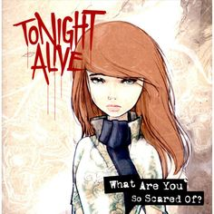 Tonight Alive - What Are You So Scared Of? (CD)