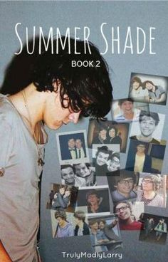Summer Shade ~Larry Stylinson~ [BOOK 2] Sequel to 'Detention'