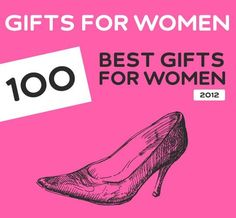 100 Best Christmas Gifts for Women of 2012. Great list with a lot of unique gift ideas. Pin now, read later.