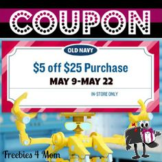 Coupon $5 off $25 at Old Navy to use thru May 22 http://freebies4mom.com/2013/05/09/5off25-oldnavy/