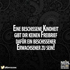 Stimmt! #Kindheit #Erwachsen #FRechtfertigung #Kinder #Erwachsene #Sprüche #Weisheiten #SpruchdesTages #Deutschland