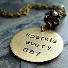 Sparkle Every Day Gold Brass Necklace Round by ATwistOfWhimsy Diy Leather Bracelet, Leather Jewelry, Metal Jewelry, Jewlery, Diy Jewelry Stamping, Metal Stamping, Jewelry Crafts, Jewelry Ideas, Hand Stamped Metal