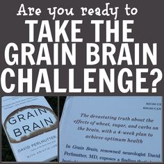 GRAIN BRAIN challenge: giving up wheat, sugar carbs. How will it affect your brain? Read on. http://stuftmama.com/2013/10/30/grain-brain-fate-of-your-brain-and-fueling-with-fat/