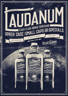 vintage-style poster for laudanum typeface Vintage Fonts, Vintage Typography, Vintage Ads, Vintage Posters, Typography Served, Vintage Style, Old Advertisements, Retro Advertising, Retro Ads