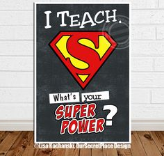 PRINTABLE I Teach What's Your Superpower Classroom Decor Teacher Appreciation Teacher Decor Superhero Teacher Super Teacher Gift Ideas